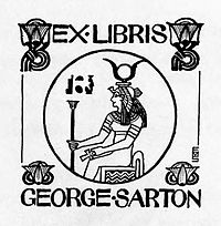Bookplate of George Sarton Source: Wikimedia Commons
