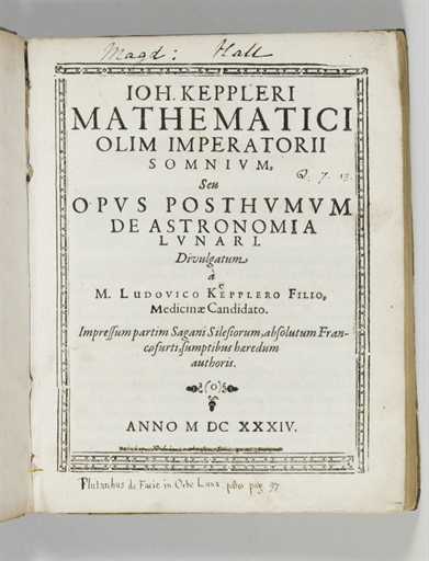 Kepler's 'Somnium' and other writings, published posthumously in 1634