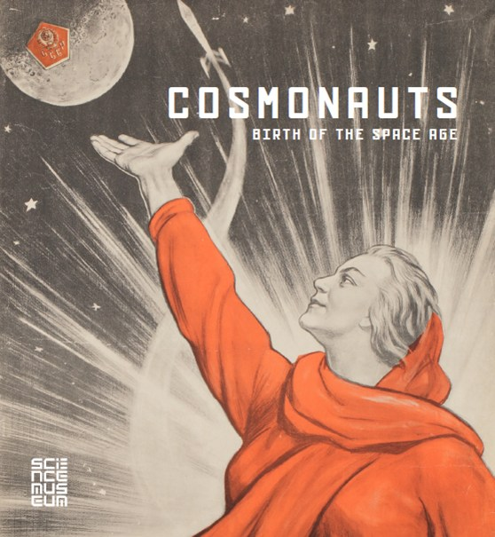 Cover of the associated publication Cosmonauts: birth of space age exhibition, Scala, 2014