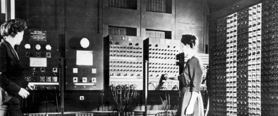 ENIAC  Source: Huffington Post