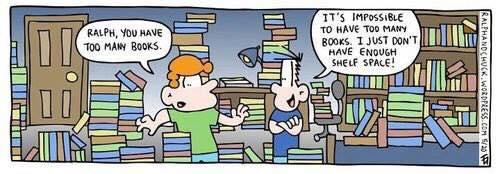 <too many books