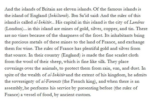 Abu'l-Fida on Britain from his E14thC Geography, based on 13thC work of Ibn Sa'id al-Maghribi (trans. Dunlop, 1957) h/t Dr Caitlin Green