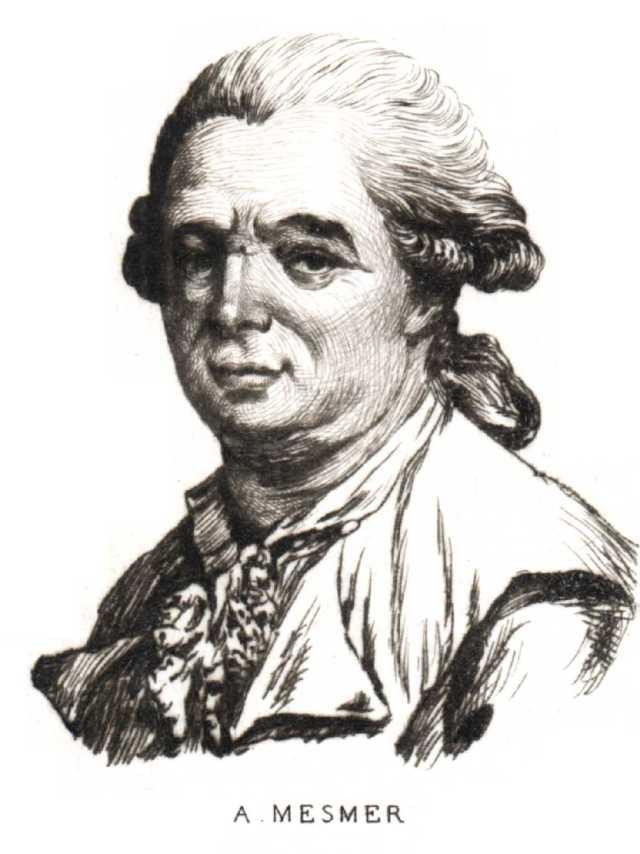 Franz Anton Mesmer Source: Wikimedia Commons