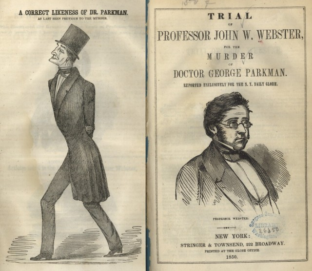 Left: Dr. George Parkman. Right: Dr. John Webster. Images from: Trial of Professor John W. Webster, for the murder of Doctor George Parkman. Reported exclusively for the N.Y. Daily Globe (1850). Images in the public domain, via NIH National Library of Medicine.