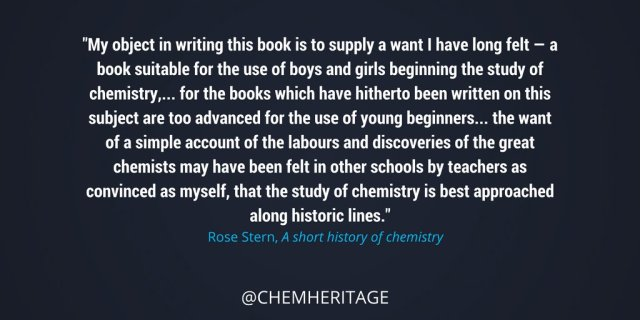 Rose Stern was the first woman member of the Institute of Chemistry of Great Britain & Ireland h/t CHF